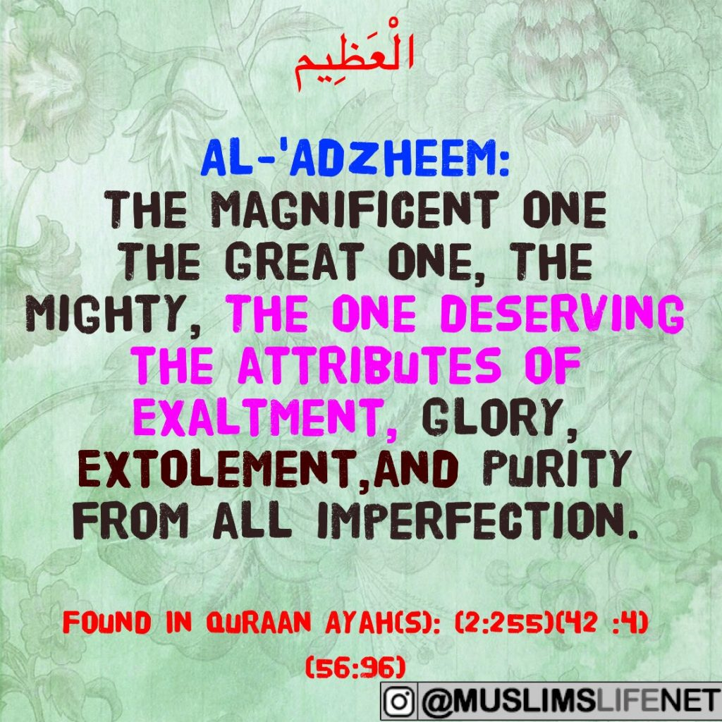 99 Names of Allah - Al Adzheem